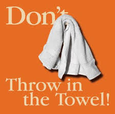 dont throw in the towel images 1